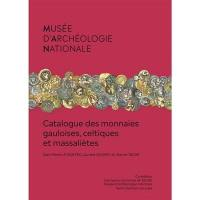 Catalogue des monnaies gauloises, celtiques et massaliètes