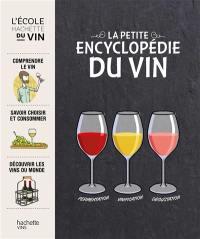 La petite encyclopédie du vin