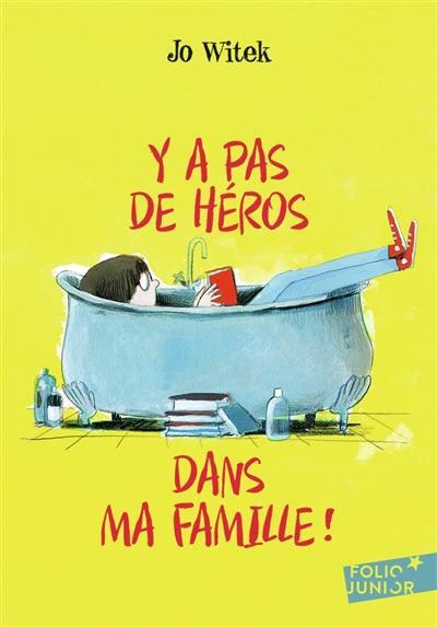 Y a pas de héros dans ma famille !