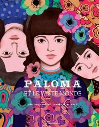 Paloma et le vaste monde