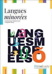 Bibliodiversity : les mutations du livre et de l'édition, Langues minorées