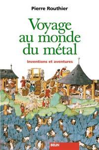 Voyage au monde du métal