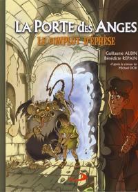 La porte des anges. Volume 1, Le complot d'Ephèse