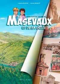 L'extraordinaire histoire de Masevaux et de sa vallée