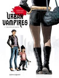 Urban vampires. Volume 1, Une affaire de famille