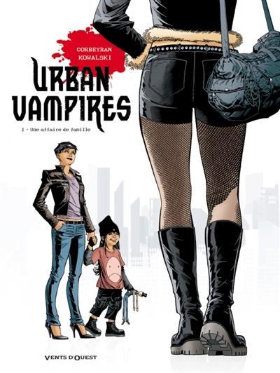 Urban vampires. Vol. 1. Une affaire de famille