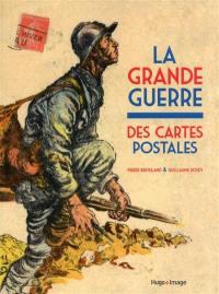 La Grande Guerre des cartes postales