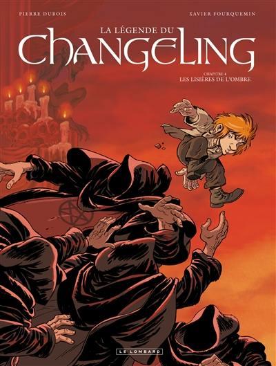 La légende du Changeling. Volume 4, Les lisières de l'ombre