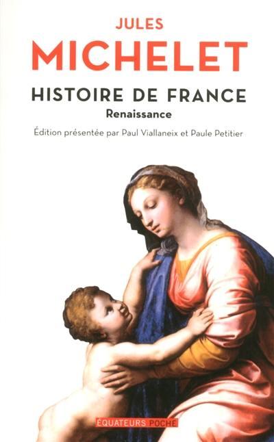 Histoire de France. Volume 7, Renaissance