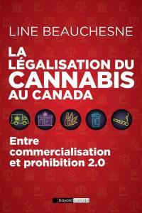 La légalisation du cannabis au Canada