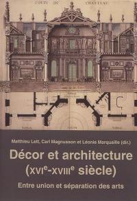 Décor et architecture (XVIe-XVIIIe siècle)