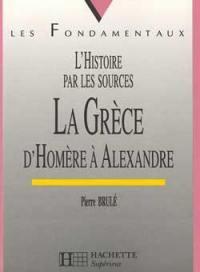 La Grèce d'Homère à Alexandre