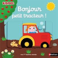 Bonjour petit tracteur !
