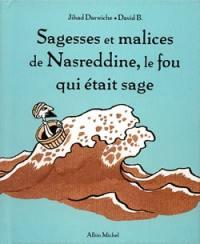 Sagesses et malices de Nasreddine, le fou qui était sage,