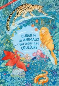Le jour où les animaux ont choisi leurs couleurs