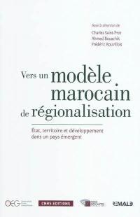 Vers un modèle marocain de régionalisation