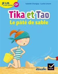 Tika et Tao, Le pâté de sable : je lis à mon rythme CP