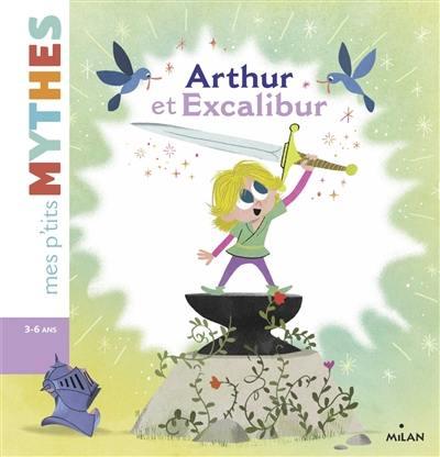 Arthur et Excalibur