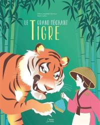 Le grand méchant tigre