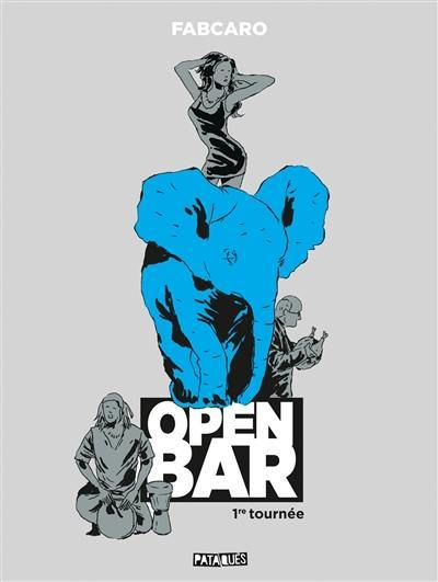 Open bar. Volume 1,