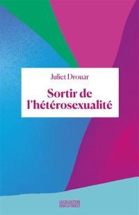 Sortir de l'hétérosexualité
