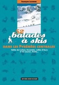 52 balades à skis dans les Pyrénées centrales
