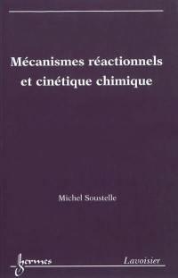 Mécanismes réactionnels et cinétique chimique