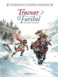 Tracnar et Faribol. Volume 1,