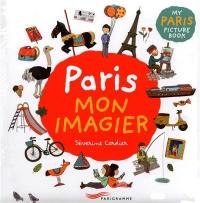 Paris mon imagier = My Paris picture book