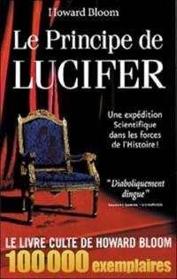 Le principe de Lucifer. Volume 1,