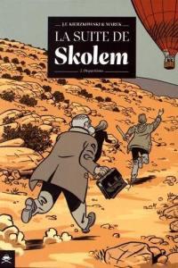 La suite de Skolem. Volume 2, Disparitions