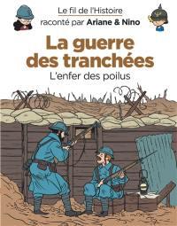 Le fil de l'histoire raconté par Ariane & Nino. Volume 4, La guerre des tranchées