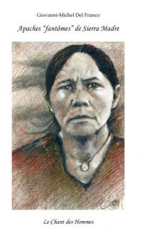 Apaches fantômes de Sierra Madre