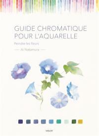 Guide chromatique pour l'aquarelle