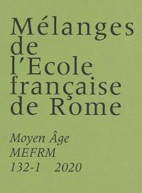 Mélanges de l'Ecole française de Rome, Moyen Age. n° 132-1, Bibliothérapies médiévales