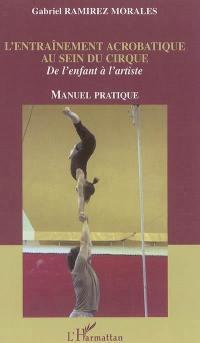 L'entraînement acrobatique au sein du cirque