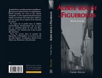 Alerte rouge à Figuerolles