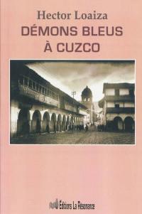 Démons bleus à Cuzco