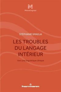 Les troubles du langage intérieur