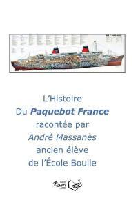L'histoire du paquebot France