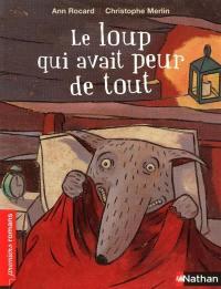 Garou-Garou, Le loup qui avait peur de tout