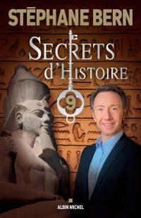 Secrets d'histoire. Volume 9,