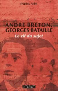 André Breton, Georges Bataille