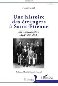 Une histoire des étrangers à Saint-Etienne