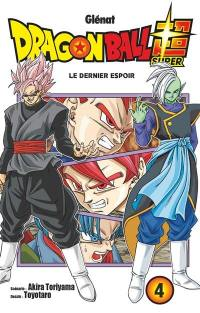 Dragon ball super. Volume 4, Le dernier espoir
