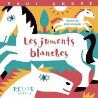 Les juments blanches