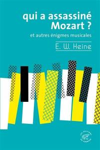 Qui a assassiné Mozart ?