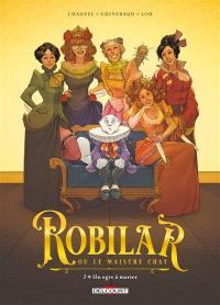 Robilar ou Le maistre chat. Volume 2, Un ogre à marier