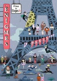 Enigmes à tous les étages. Volume 4, A Paris
