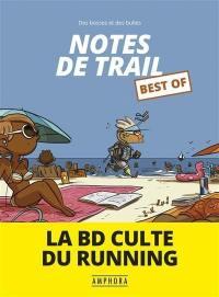 Notes de trail, Best of
